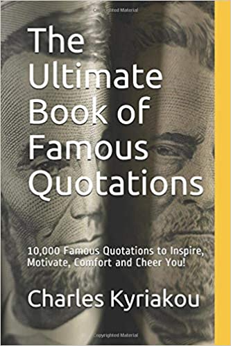 Amazon The Ultimate Book Of Famous Quotations 10000 Famous