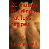 20 muscle building & Fat loss recipes