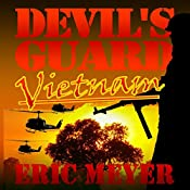Devil's Guard Vietnam | Eric Meyer