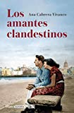 Los amantes clandestinos / Secret Lovers (Spanish Edition)