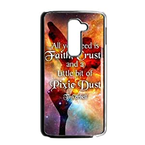 All You Need Is Faith ,Crust And A Little Bit Of Pixie Design Hard Case Cover Protector For LG G2