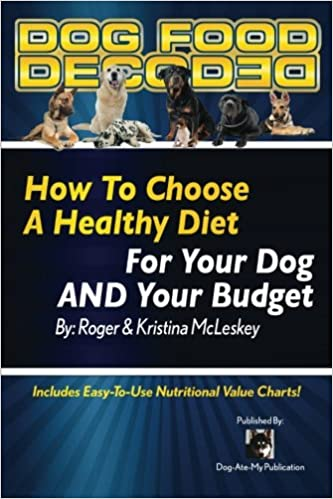 Dog Food Decoded How To Choose A Healthy Diet For Your Dog