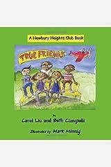 True Friends by Carol Liu (2009-09-04) Paperback