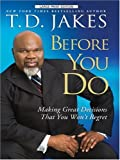 Before You Go, T. D. Jakes, 1410409848