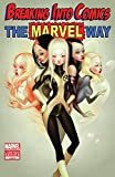 Breaking Into Comics The Marvel Way #2