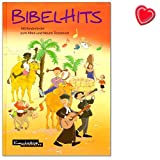 BibelHits - 100 Children's Songs for the Old and New Testament - Target Audience: Nursery, Primary School, Municipality, Nursery Service, Family - Songbook with Colourful Heart-Shaped Music Clip