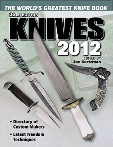 Knives 2011: The Worlds Greatest Knife Book