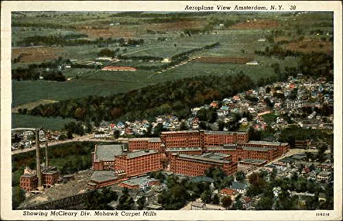 Aeroplane View showing McCleary Div. Mohawk Carpet Mills Amsterdam, New York Original Vintage Postcard ()