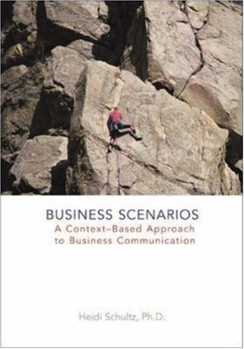 Business Scenarios: A Context-Based Approach to Business Communication