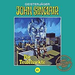 Die Teufelssekte (John Sinclair - Tonstudio Braun Klassiker 87)