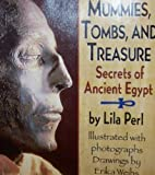 Mummies, Tombs, and Treasure, Erika Weihs and Lila Perl, 0590962264