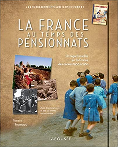 La France au temps des pensionnats