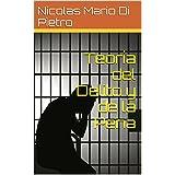 Teoría del Delito y de la Pena (Spanish Edition)