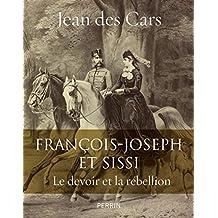 FRANCOIS-JOSEPH ET SISSI