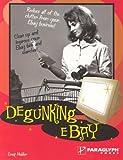 Degunking Ebay, Greg Holden, 1932111999
