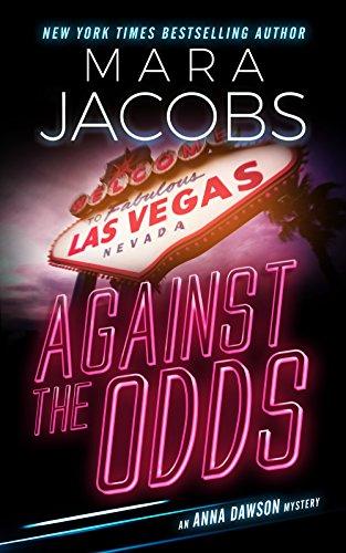 Against The Odds (Anna Dawson Book 1): Anna Dawson Mystery Series by [Jacobs, Mara]
