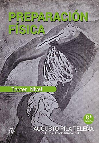 Descargar Libro Preparación Física Nivel 3 Augusto Pila Teleña