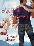 Accidental Cowgirl (Whisper Creek)
