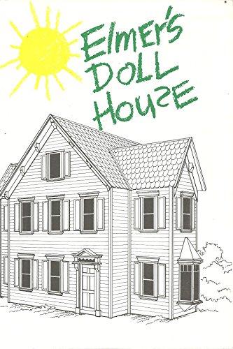 Elmer's Doll House