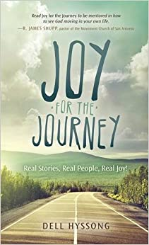 Book Joy for the Journey: Real Stories, Real People, Real Joy! (Morgan James Faith)