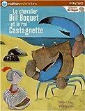 """Afficher """"Le chevalier Bill Boquet et le roi Castagnette"""""""