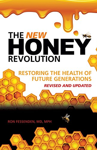 The New Honey Revolution [MD Mph Ron Fessenden] (Tapa Blanda)