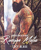 RUSSIAN MAFIA ROMANCE NOVEL: Captive Forced into Wife (A Rough Erotic Bad Boy Story): Book 1 (Wild Dominant Erotica Series)
