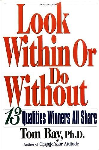 Amazon lataa kirjoja ilmaiseksi Look Within or Do Without: 13 Qualities Winners All Share DJVU 1564144909