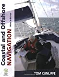 Coastal and Offshore Navigation, Tom Cunliffe, 0470753900