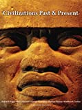 img - for Civilizations Past & Present, Combined Volume (12th Edition) book / textbook / text book