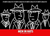 img - for Men In Hats: If Idiots Could Fly book / textbook / text book