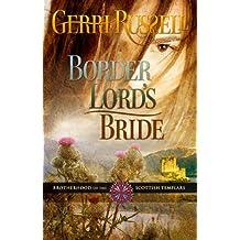Border Lord's Bride (Brotherhood of the Scottish Templars Book 4)