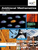 img - for Additional Mathematics for Ocr book / textbook / text book
