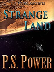 Strange Land (The Young Ancients Book 15) (English Edition)