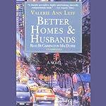 Better Homes and Husbands | Valerie Ann Leff
