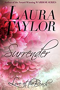 SURRENDER: Love at the Beach, #2 (English Edition) de [TAYLOR, LAURA]