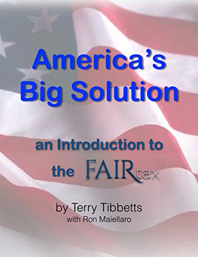 Estate Glaze (Americas Big Solution: an Introduction to the FAIRtax)