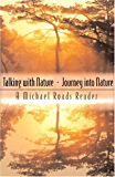 Talking with Nature and Journey into Nature: A Michael Roads Reader