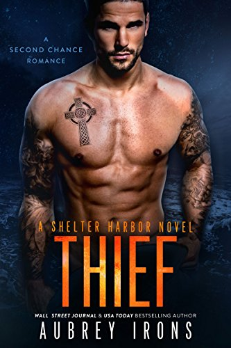 Thief: A Second Chance Romance (Shelter Harbor Book 1)