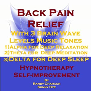 Back Pain Relief with Three Brainwave Music Recordings Speech