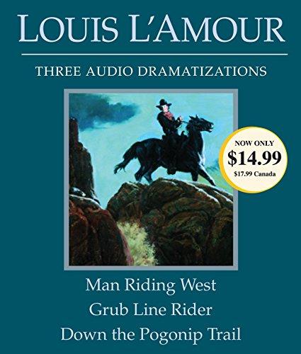 Man Riding West/Grub Line Rider/Down the Pogonip Trail