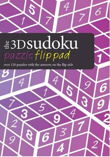 The 3D Sudoku Puzzle Flip Pad: Over 120 Puzzles with the Answers on the Flip Side