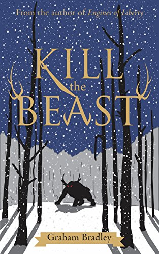 Kill The Beast by [Bradley, Graham]