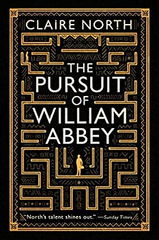 The Pursuit of William Abbey by Claire North science fiction and fantasy book and audiobook reviews