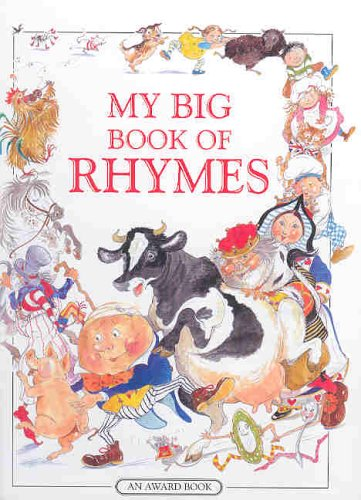 Download My Big Book of Rhymes: A Collection of Over 100 Traditional Nursery Rhymes (Award Gift Books - for age 3+) ebook