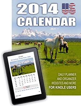 2014 US Calendar - Daily Planner and Organizer, Websites and more for Kindle Users by [Ceatos, Andreas]