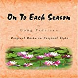 On to Each Season, Doug Pedersen, 1436310334