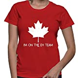WOMENS I'm On The Eh Team - Canada, Canadian T-shirt (XL, RED)