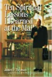 Ten Spiritual Lessons I Learned at the Mall, James F. Twyman, 1899171835