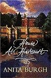 The House at Harcourt, Anita Burgh, 0752847244